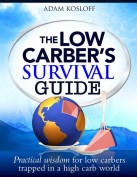Low Carbers Survival Guide