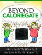 Beyond Caloriegate
