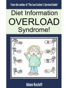 Diet Information Overload Syndrome