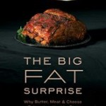 "Let's Help Make Nina Teicholz's ""The Big Fat Surprise"" a New York Times Bestseller"